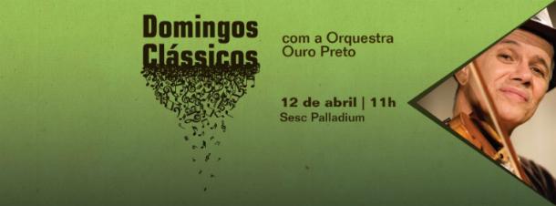 Sesc Palladium e Orquestra Ouro Preto apresentam Série Domingos Clássicos